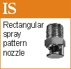IS rectangular pattern spray nozzle