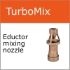 Turbomix eductor mixing nozzle
