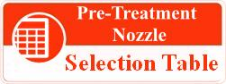 Pre-treatment nozzle selection table
